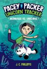 Pacey Packer, Unicorn Tracker 3: Mermaids vs. Unicorns Cover Image