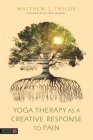 Yoga Therapy as a Creative Response to Pain Cover Image