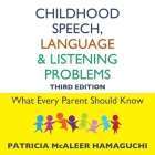 Childhood Speech, Language, and Listening Problems, 3rd Edition Cover Image