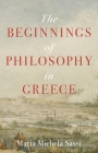 The Beginnings of Philosophy in Greece Cover Image