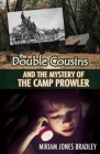 The Double Cousins and the Mystery of the Camp Prowler Cover Image