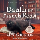 Death by French Roast (Bookstore Cafe Mystery #8) Cover Image