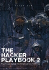 The Hacker Playbook 2: Practical Guide To Penetration Testing Cover Image