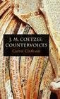 J. M. Coetzee: Countervoices Cover Image