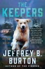 The Keepers: A Mystery (Mace Reid K-9 Mystery #2) Cover Image