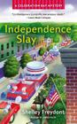 Independence Slay Cover Image
