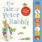 The Tale of Peter Rabbit: A Sound Story Book Cover Image