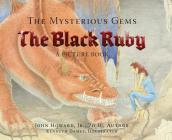 The Mysterious Gems: The Black Ruby a Picture Book Cover Image