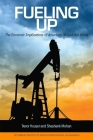 Fueling Up: The Economic Implications of America's Oil and Gas Boom (Peterson Institute for International Economics - Publication) Cover Image