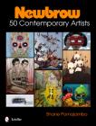 Newbrow: 50 Contemporary Artists Cover Image