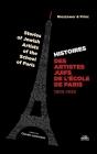 Histoire des Artistes Juifs de l'École de Paris: Stories of Jewish Artists of the School of Paris Cover Image