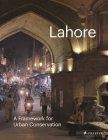 Lahore: A Framework for Urban Conservation Cover Image
