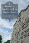 A Guidebook to South Carolina Historical Markers Cover Image