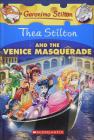 Thea Stilton and the Venice Masquerade Cover Image