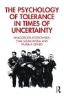 The Psychology of Tolerance in Times of Uncertainty Cover Image