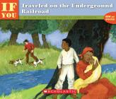 If You Traveled On The Underground Railroad (If You...) Cover Image