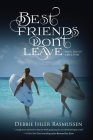 Best Friends Don't Leave: Mystic Trilogy A Back Story Cover Image