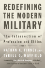 Redefining the Modern Military: The Intersection of Profession and Ethics Cover Image
