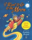 I Want to Go to the Moon Cover Image