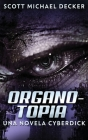 Organotopia - Una novela Cyberdick Cover Image