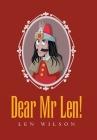 Dear Mr Len! Cover Image