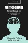 Numérologie: comprendre qui je suis et pourquoi je suis né(e) ! Cover Image