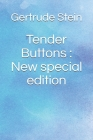 Tender Buttons: New special edition Cover Image