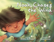 Noah Chases the Wind Cover Image