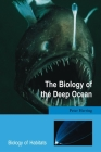 The Biology of the Deep Ocean (Biology of Habitats) Cover Image
