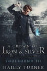 A Crown of Iron & Silver Cover Image