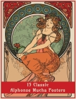 15 Classic Alphonse Mucha Posters: An Art Nouveau Coloring Book Cover Image