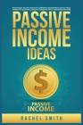 Passive Income Ideas: Make Money Online through E-Commerce, Dropshipping, Social Media Marketing, Blogging, Affiliate Marketing, Retail Arbi Cover Image