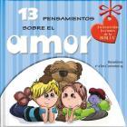 13 Pensamientos Sobre El Amor: ¡Sabiduría de la Biblia Y Diversión Para Hoy! Cover Image
