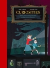 Curiosities: An Illustrated History of Ancestral Oddity Cover Image
