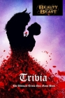 Beauty and The Beast Trivia: The Ultimate Trivia Quiz Game Book: Beauty and The Beast Quiz Book Cover Image