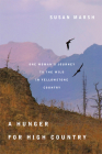 A Hunger for High Country: One Woman's Journey to the Wild in Yellowstone Country Cover Image