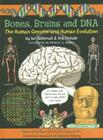 Bones, Brains and DNA: The Human Genome and Human Evolution (Wallace and Darwin #1) Cover Image