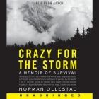 Crazy for the Storm Lib/E: A Memoir of Survival Cover Image