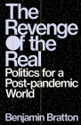 Revenge of the Real: Post-Pandemic Politics Cover Image