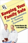 Keeping Your Family Safe: The Responsibilites of Firearms Ownership Cover Image