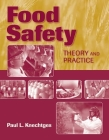 Food Safety: Theory and Practice: Theory and Practice Cover Image