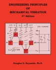 Engineering Principles of Mechanical Vibration: 5Th Edition Cover Image