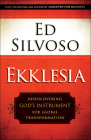 Ekklesia: Rediscovering God's Instrument for Global Transformation Cover Image