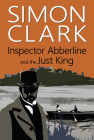 Inspector Abberline and the Just King Cover Image
