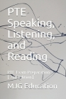 PTE Speaking, Listening, and Reading: PTE Exam Preparation Cover Image