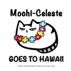 Mochi-Celeste Goes to Hawaii Cover Image