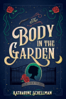 The Body in the Garden: A Lily Adler Mystery (LILY ADLER MYSTERY, A #1) Cover Image