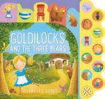 Goldilocks and the Three Bears: 10 Fairy Tale Sounds Cover Image