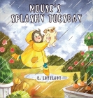 Mouse's Splashy Tuesday Cover Image