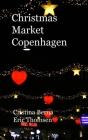 Christmas Market Copenhagen: Hardcover Cover Image